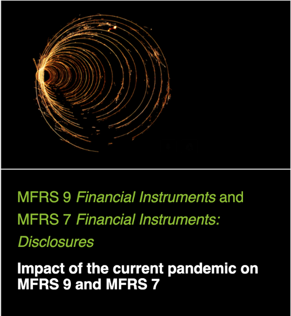Impact of the current pandemic on MFRS 9 and MFRS 7
